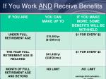 if you work and receive benefits