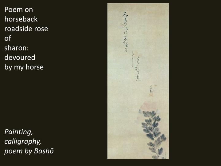 Poem on horseback