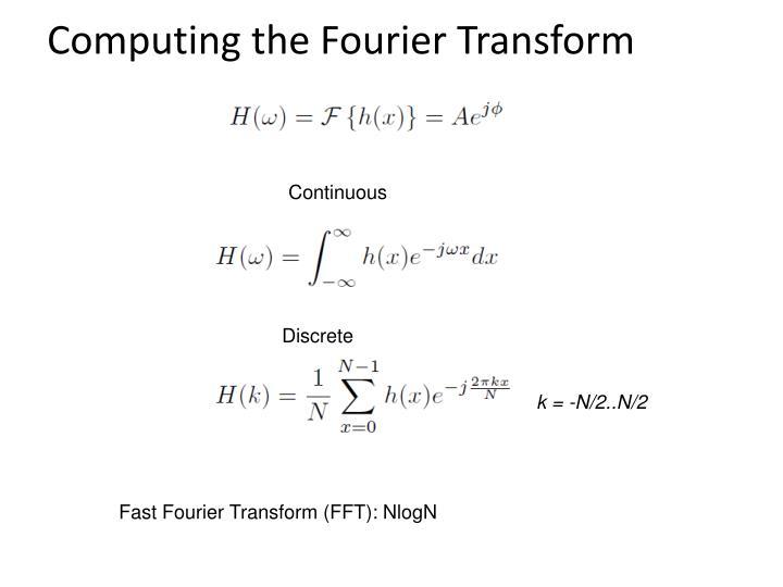 Computing the Fourier Transform