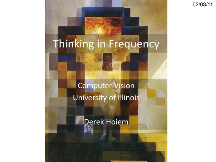 Thinking in frequency