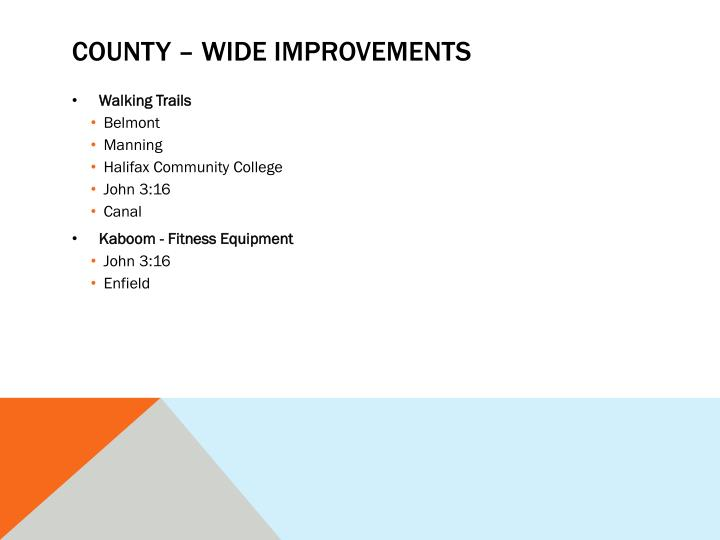 County – wide improvements