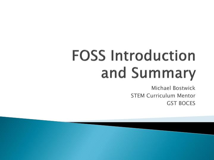 Foss introduction and summary