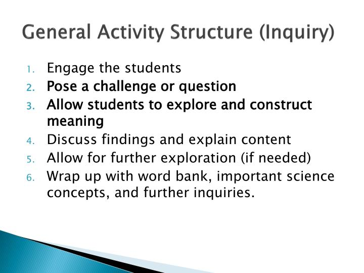 General Activity Structure (Inquiry)