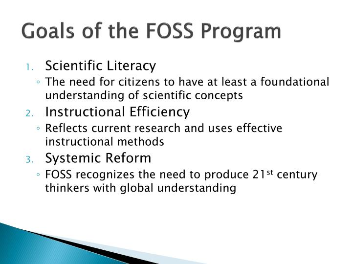 Goals of the FOSS Program
