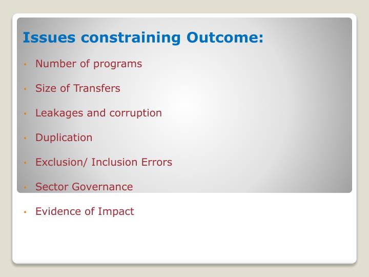 Issues constraining outcome
