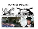 our world of money