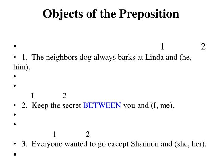 Objects of the Preposition