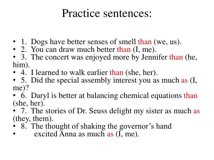 Practice sentences: