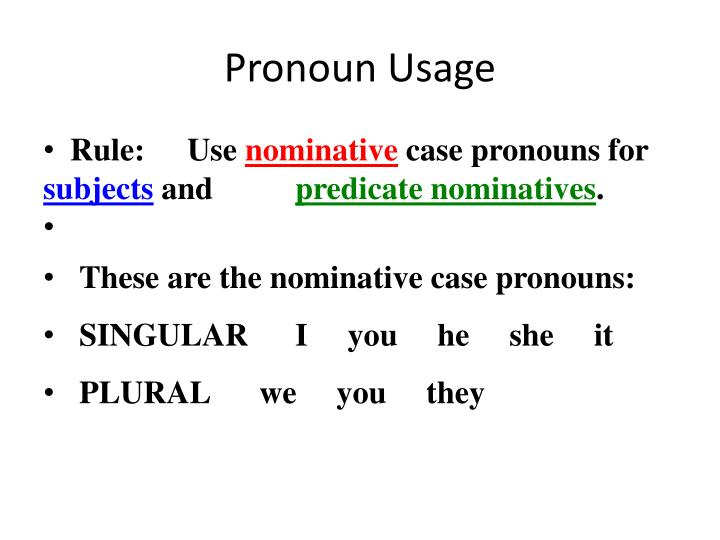 Pronoun Usage