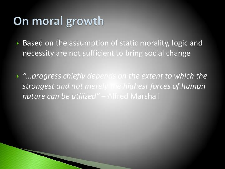 On moral growth
