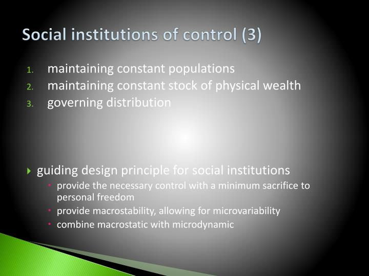 Social institutions of control (3)