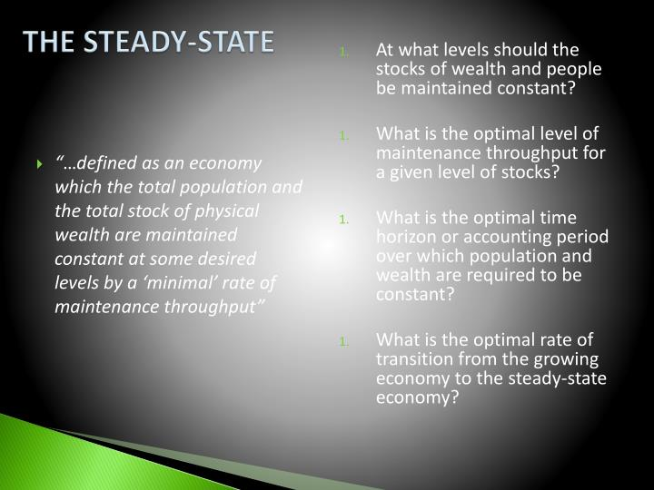 THE STEADY-STATE