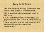 early cape town