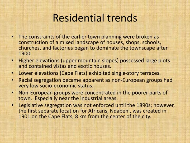Residential trends