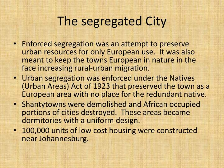The segregated City