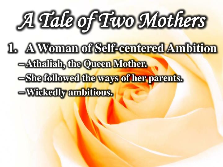 A Tale of Two Mothers