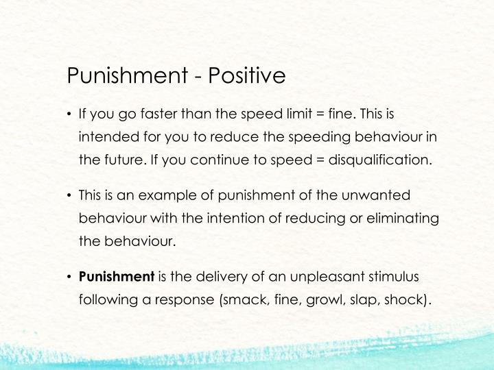 Punishment - Positive