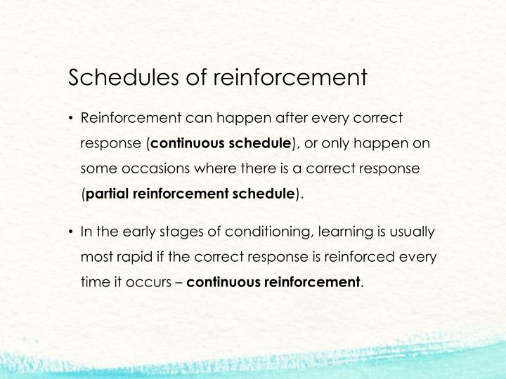 Schedules of reinforcement