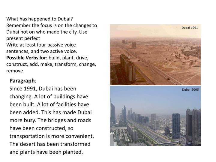 What has happened to Dubai?