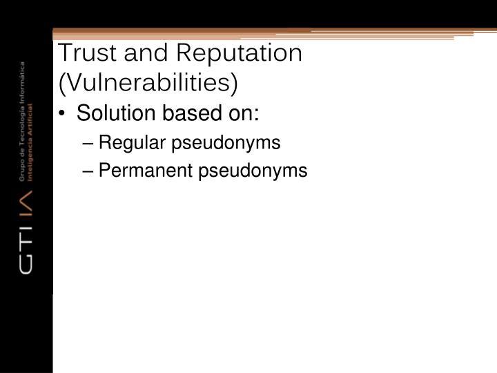 Trust and Reputation (Vulnerabilities)