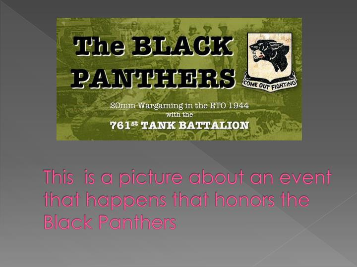 This  is a picture about an event that happens that honors the Black Panthers
