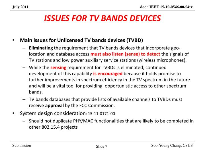 ISSUES FOR TV BANDS DEVICES