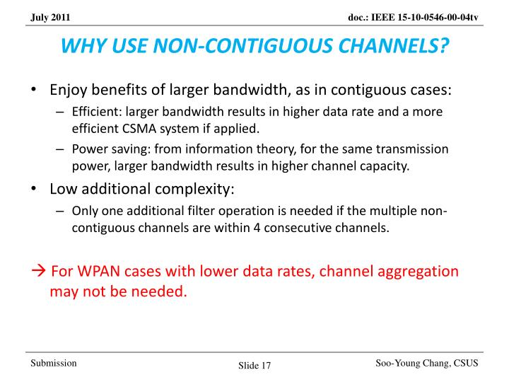 WHY USE NON-CONTIGUOUS CHANNELS?