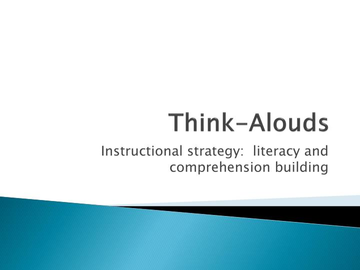 Think alouds