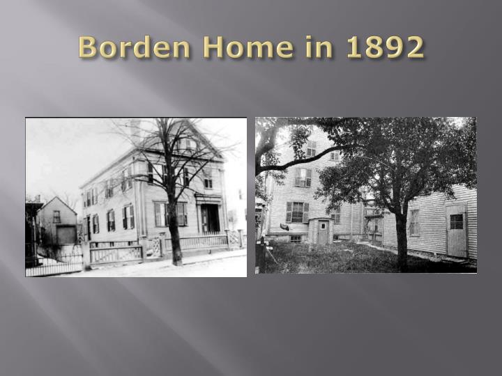 Borden Home in 1892