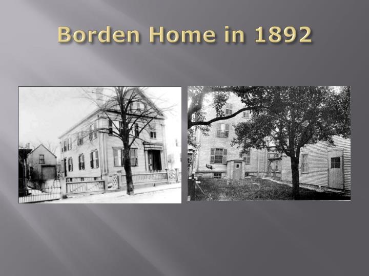 Borden Home in 1892