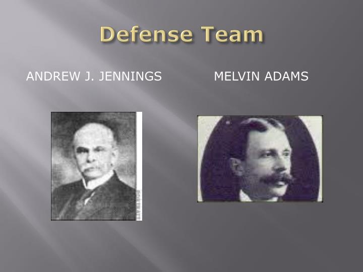 Defense Team