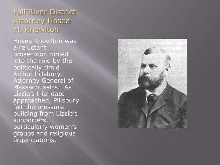 Fall River District Attorney Hosea M. Knowlton
