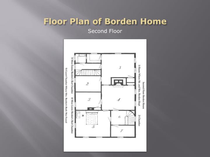 Floor Plan of Borden Home