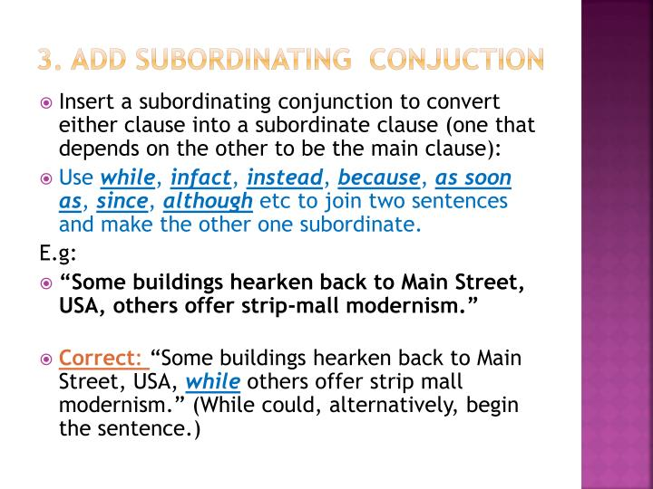 3. Add subordinating