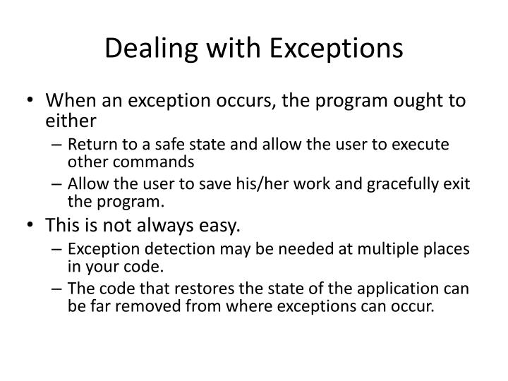 Dealing with Exceptions