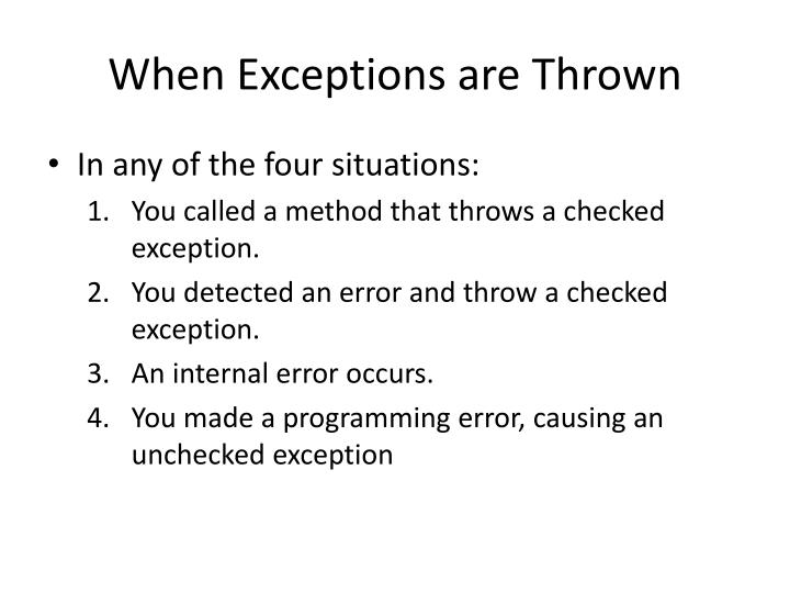 When Exceptions are Thrown