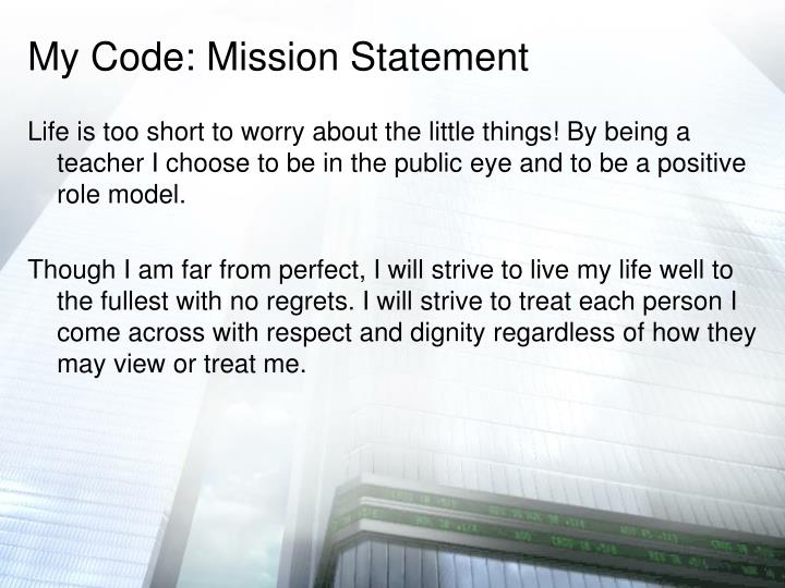 My Code: Mission Statement