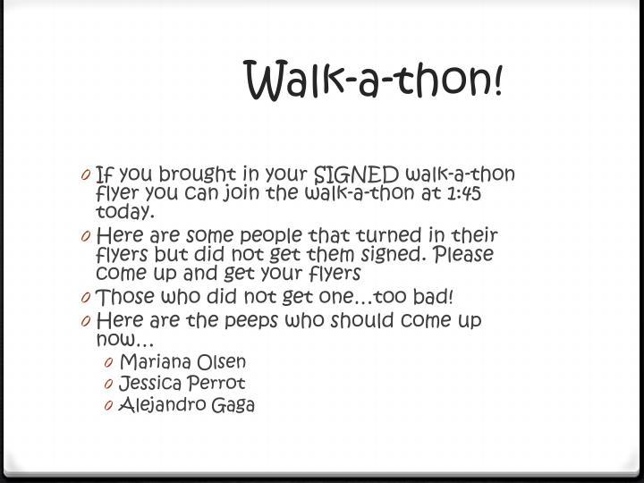 Walk-a-thon!