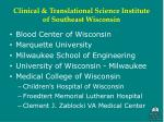clinical translational science institute of southeast wisconsin