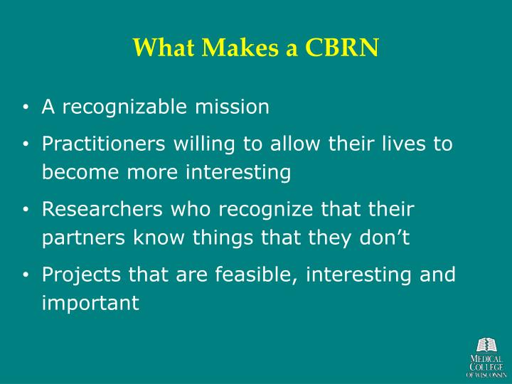 What makes a cbrn