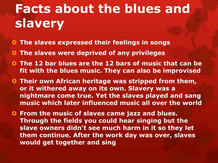 Facts about the blues and slavery