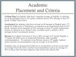 academic placement and criteria