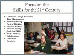 focus on the skills for the 21 st century