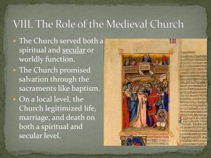VIII. The Role of the Medieval Church