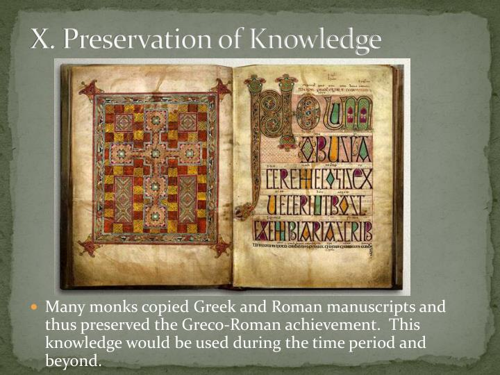 X. Preservation of Knowledge