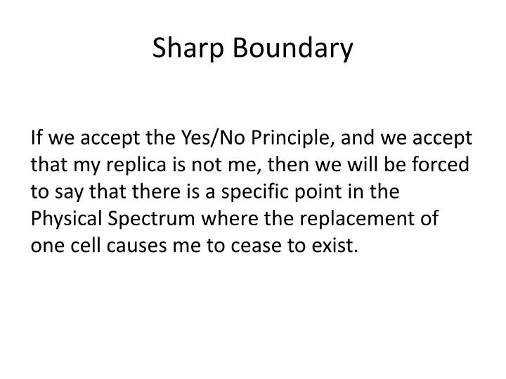 Sharp Boundary