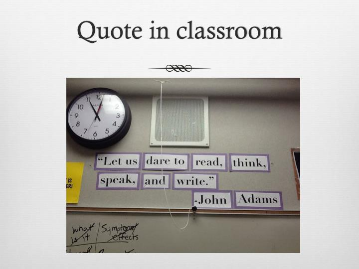 Quote in classroom