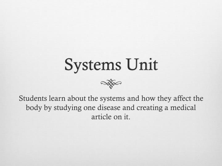 Systems Unit