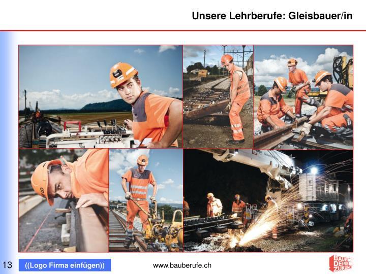 Unsere Lehrberufe: Gleisbauer/in