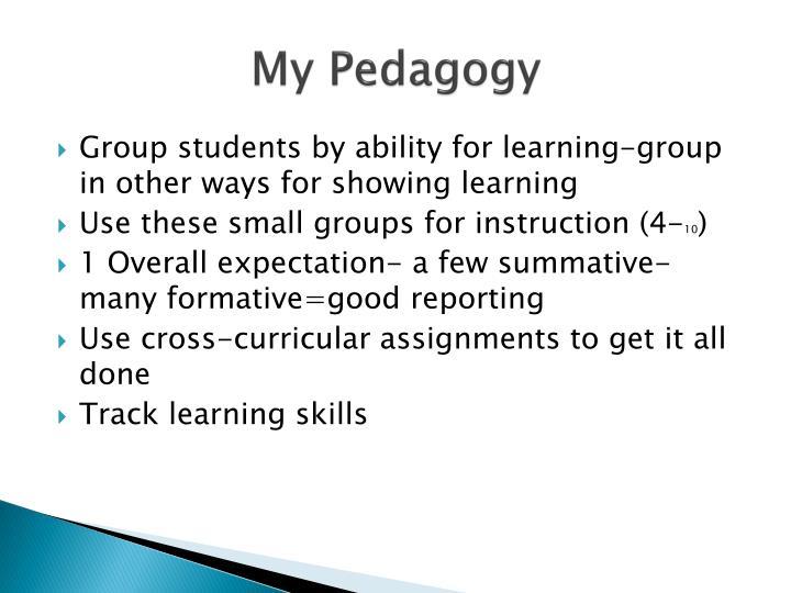 My Pedagogy